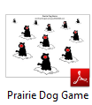 Prairie Dog Game